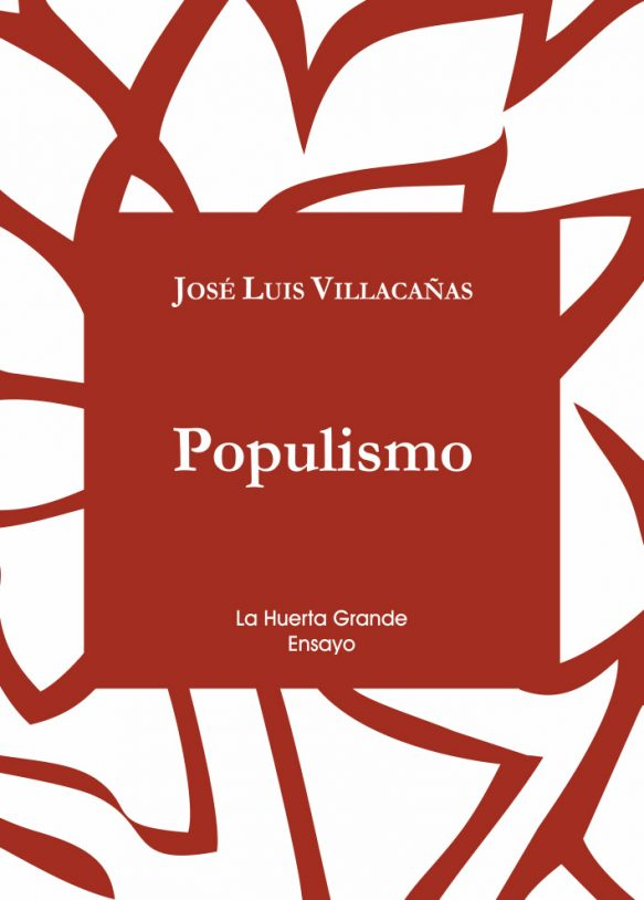 Populismo, de José Luis Villacañas