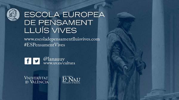 Escola Europea de Pensament Lluís Vives de la Universitat de València | Curso 2017-2018