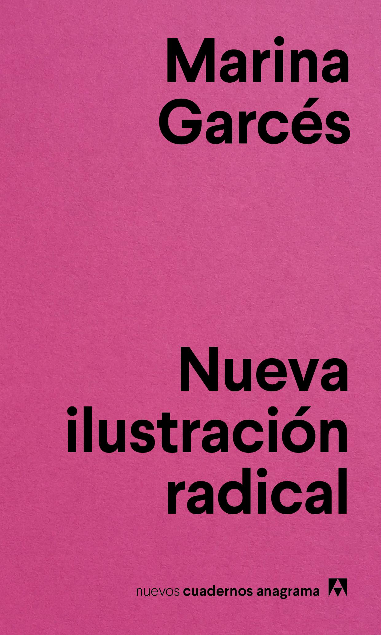 Nueva ilustración radical, de Marina Garcés
