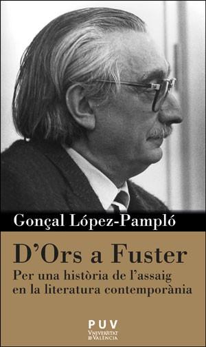 D'Ors a Fuster, de Gonçal López-Pampló