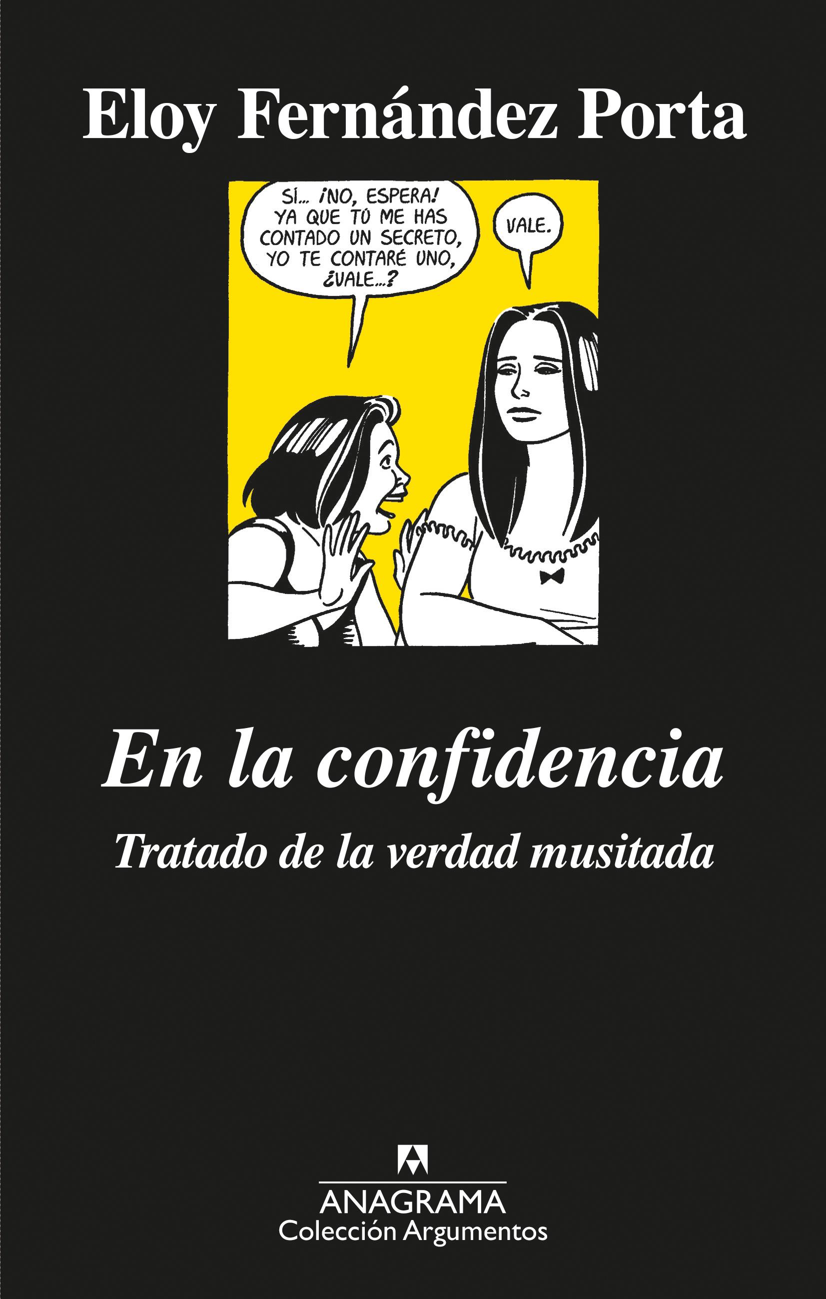 En la confidencia: Tratado de la verdad musitada, de Eloy Fernández Porta