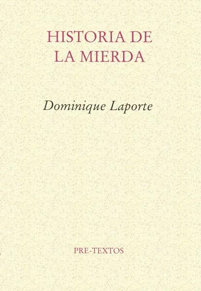 Historia de la mierda, de Dominique Laporte