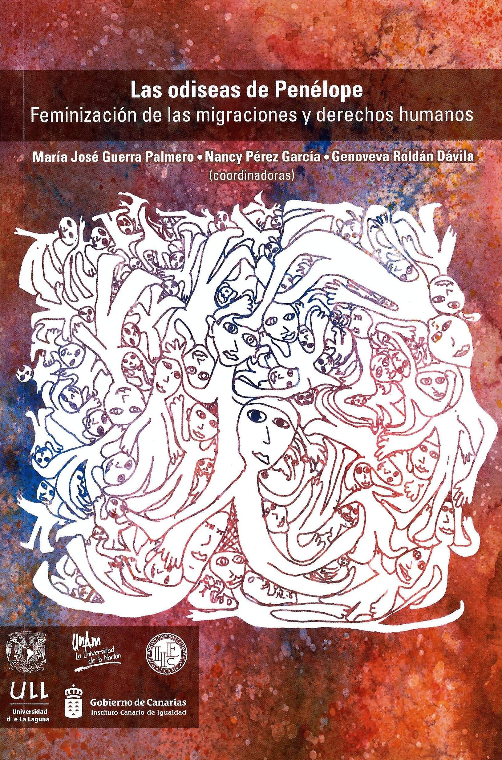 Las Odiseas de Penélope. Feminización de las migraciones y derechos humanos, de María José Guerra Palmero et al.