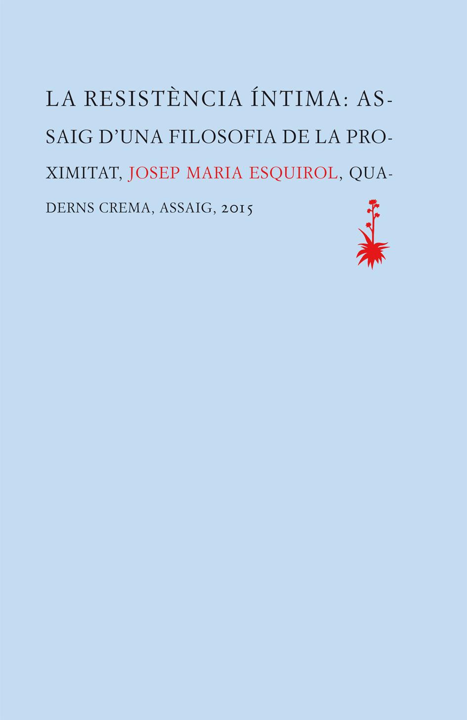 La resistència íntima, de Josep Maria Esquirol