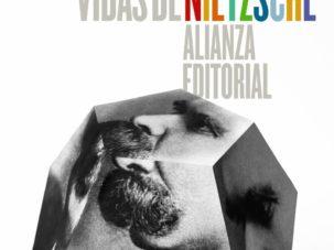 Vidas de Nietzsche, de Miguel Morey