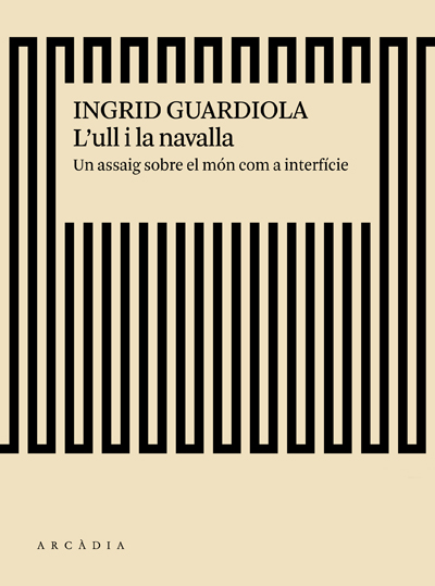 L'ull i la la navalla, d'Ingrid Guardiola