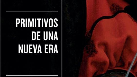 Primitivos de una nueva era, de Joaquín Rodríguez
