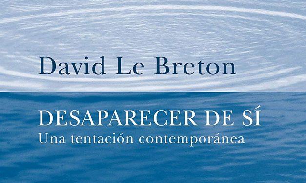 Desaparecer de si, de David Le Breton