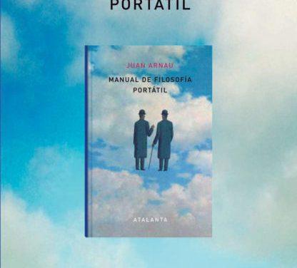 Manual de filosofía portátil, de Juan Arnau