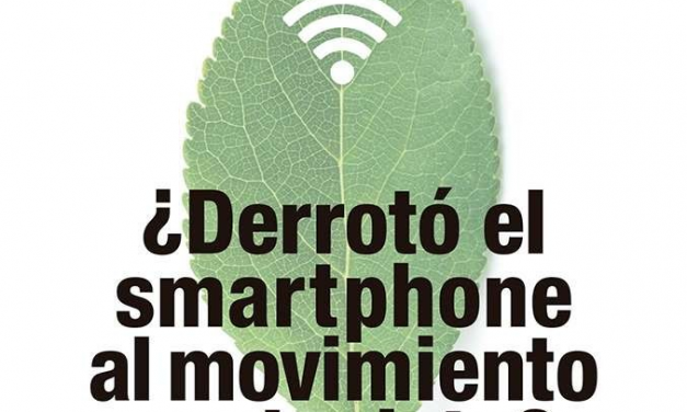 ¿Derrotó el 'smartphone' al movimiento ecologista?, de Jorge Riechmann