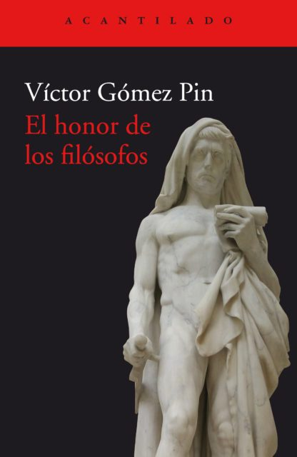 El honor de los filósofos, de Víctor Gómez Pin